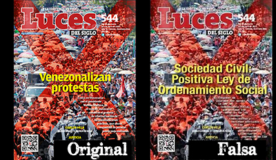 The Luces del Siglo cover, left, criticizing the criminalization of protests was cloned, right, with the headline Civil Society: Positive to the Social Order Laws.(Articulo 19)