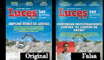 The headline of the real Luces del Siglo cover, left, reads No Justice in Sand Robbery but the headline on the fake version, right, reads Government Investigation Into Sand Robbery Continues. (Articulo 19)