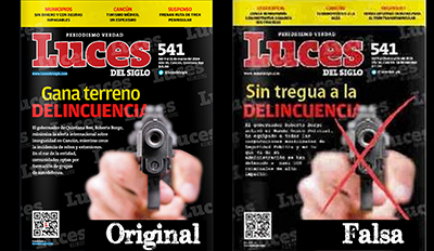 The original headline of Luces del Siglo, left, reads Crime Gaining Ground but the headline of the fake cover, right, reads No Truce With Crime. (Articulo 19)