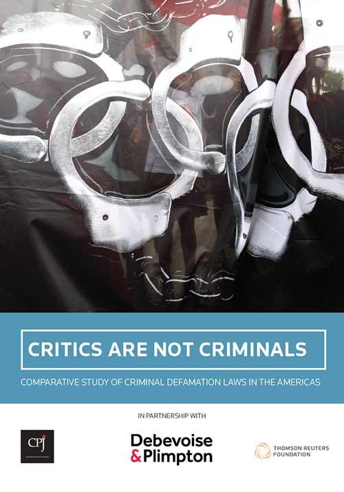 Los Críticos No Son Delincuentes: estudio comparativo de las leyes penales de difamación en las Américas