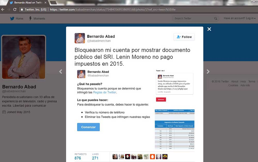 """A screen shot of the Twitter account of Ecuadoran journalist Bernardo Abad. An English translation of his tweet reads: """"They blocked my account for showing public documents from the internal revenue service (SRI). Lenin Moreno didn't pay taxes in 2015."""" (CPJ)"""