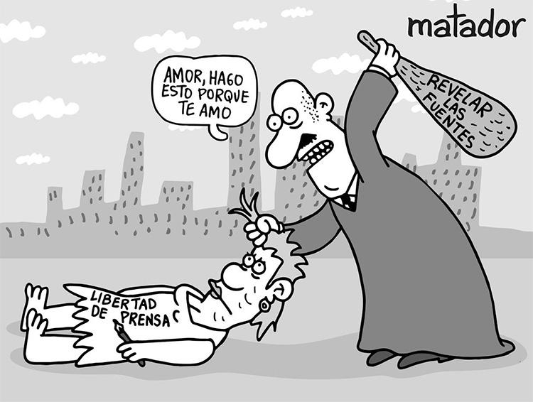 Una caricatura de Matador sobre una sentencia de un tribunal que obligó a una revista a revelar sus fuentes. Una persona, empuñando un palo con las palabras 'Revelar las fuentes', dice: 'Amor, hago esto porque te amo' (matador)